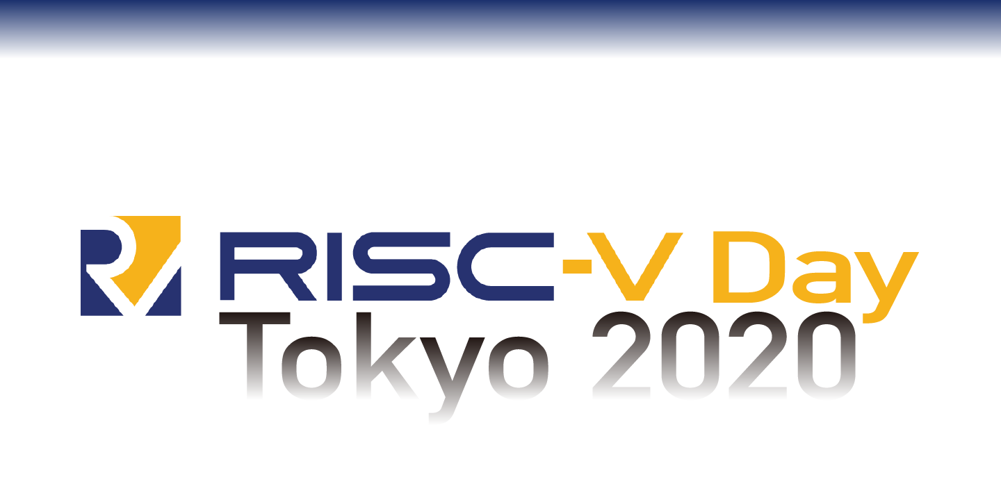 SEE YOU AGAIN at RISC-V Day Tokyo 2020